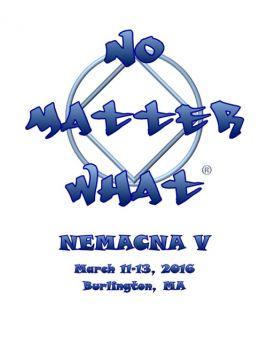 Chip K-NEMA- Walking The Talk -NEMACNA V-No Matter What-March 11-13-2016-Burlington MA